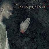 Play & Download The Prayer Cycle by Lawrence Schwartz (Conductor) | Napster