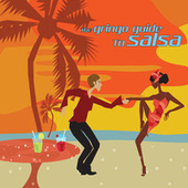 The Gringo Guide To Salsa by Various Artists