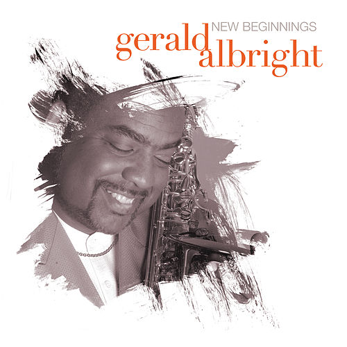 New Beginnings by Gerald Albright