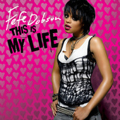 Play & Download This Is My Life by Fefe Dobson | Napster