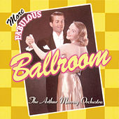 Play & Download More Fabulous Ballroom by Arthur Murray Orchestra | Napster