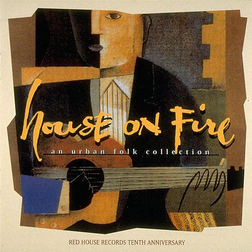 Play & Download House On Fire: An Urban Folk Collection by Various Artists | Napster