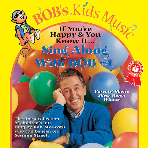 Play & Download Sing Along With Bob #1 by Bob McGrath | Napster