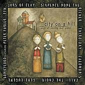 City On A Hill: Songs Of Worship & Praise by Various Artists