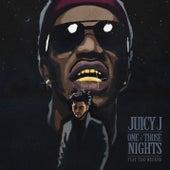 One of Those Nights by Juicy J