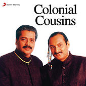 Play & Download Colonial Cousins by Various Artists | Napster
