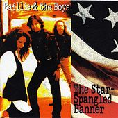 Play & Download The Star Spangled Banner by Baillie and the Boys | Napster
