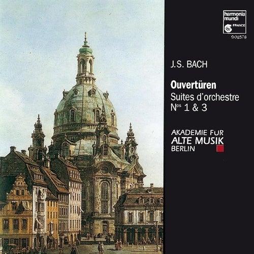 Play & Download J.S. Bach: Suites pour orchestre No. 1 & 3 by Akademie für Alte Musik Berlin | Napster