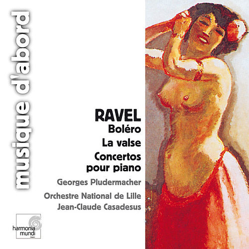 Play & Download Ravel: Boléro & Piano Concertos by Various Artists | Napster