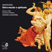 Play & Download Monteverdi: Selva morale e spirituale by Cantus Cölln and Konrad Junghänel | Napster