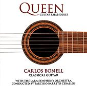 Play & Download Queen Guitar Rhapsodies by Carlos Bonell | Napster