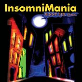 Play & Download Lin, Jenny: Insomnimania by Jenny | Napster