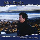 Evening Comes Early by John Doyle