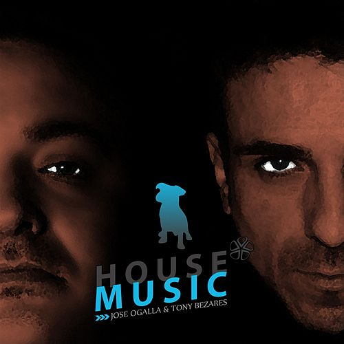 House Music - Single by Jose Ogalla