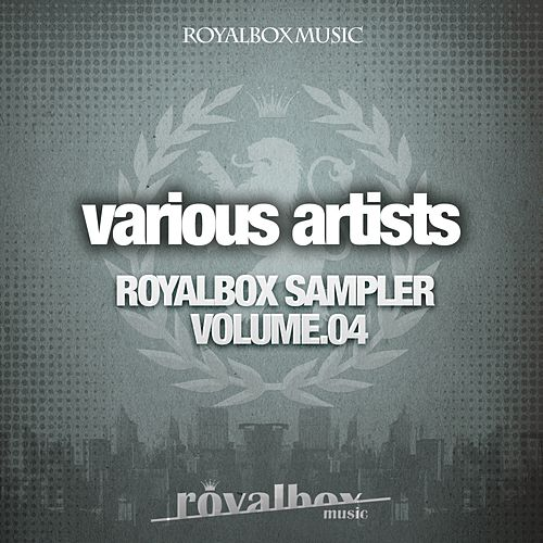 Play & Download Royalbox Sampler Volume.04 - EP by Various Artists | Napster