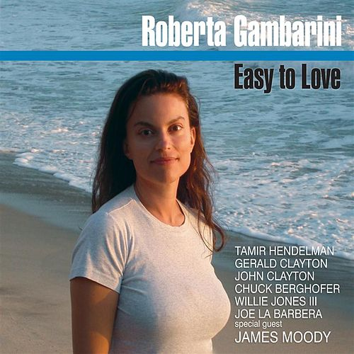 Play & Download Easy To Love by Roberta Gambarini | Napster