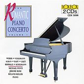Play & Download Romantic Piano Concerto, Vol. 7 (Weber / Volkmann / Berward / Alkan / Raff / Liszt / R. Schumann) by Various Artists | Napster