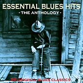 Essential Blues Hits - The Anthology von Various Artists