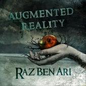 Augmented Reality by Raz Ben Ari