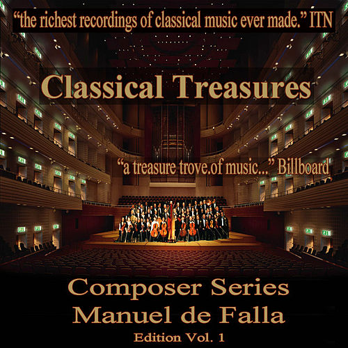 Classical Treasures Composer Series: Manuel de Falla, Vol. 1 by Various Artists