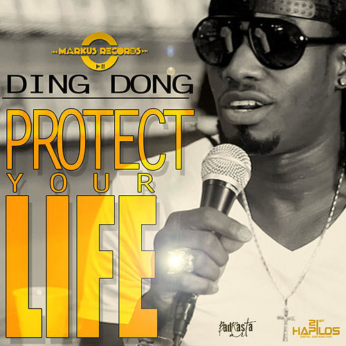 Play & Download Protect Your Life - Single by Ding Dong | Napster