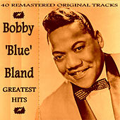 Bobby 'Blue' Bland Greatest Hits von Bobby Blue Bland