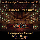 Play & Download Classical Treasures Composer Series: Max Reger, Vol. 1 by Various Artists | Napster
