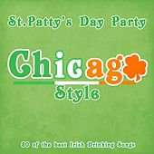 St. Patty's Day Chicago Style - 50 of the Best Irish Drinking Songs by Various Artists