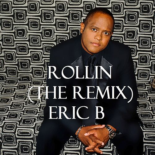 Play & Download Rollin' (The Remix) [feat. Eran