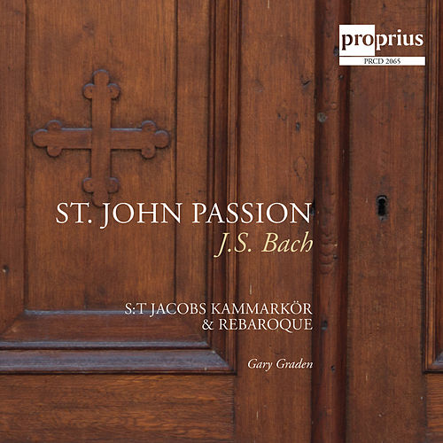 Play & Download Bach: St. John Passion by Jeanette Kohn | Napster