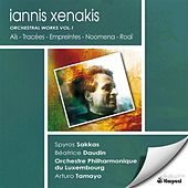 Xenakis, I.: Orchestral Works, Vol. 1 - Ais / Tracees / Empreintes / Noomena / Roai by Various Artists