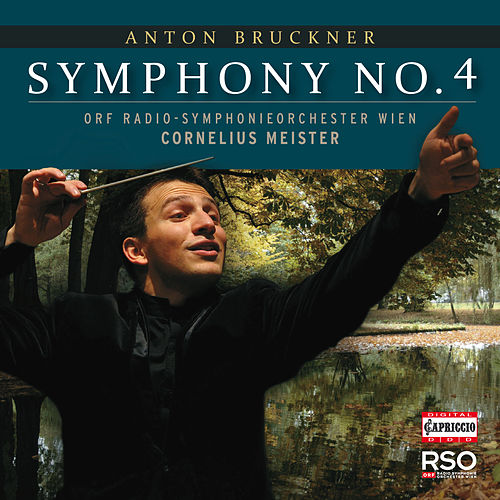 Play & Download Bruckner: Symphony No. 4 by Vienna Radio Symphony Orchestra | Napster