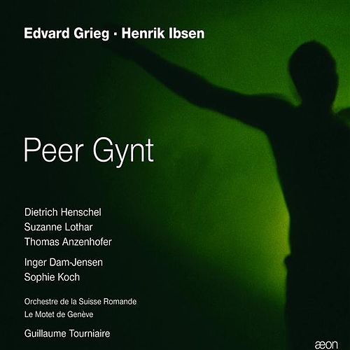 Play & Download Grieg: Peer Gynt (Deutsche Fassung) by Dietrich Henschel | Napster