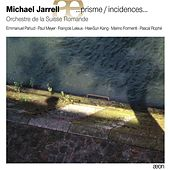 Jarrell: …prisme / incidences… by Various Artists