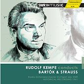 Play & Download Rudolf Kempe conducts Bartók & Strauss by Stuttgart Radio Symphony Orchestra | Napster