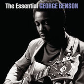 Play & Download The Essential George Benson by George Benson | Napster