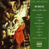 Art & Music: Rubens - Music of His Time von Various Artists