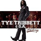 Play & Download Victory by Tye Tribbett & G.A. | Napster