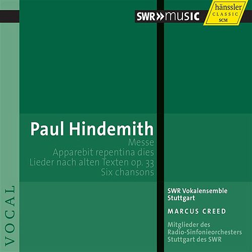 Hindemith: Messe - Apparebit repentina dies by Stuttgart Southwest Radio Vocal Ensemble