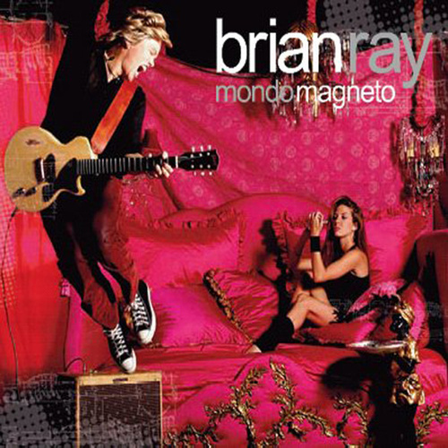 Play & Download Mondo Magneto by Brian Ray | Napster