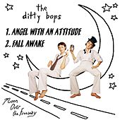 Angel With An Attitude/fall Awake by The Ditty Bops