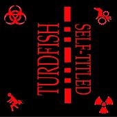 Play & Download Self-Titled by Turdfish | Napster