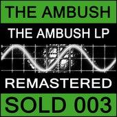 Play & Download The Ambush - The Ambush LP by Ambush | Napster
