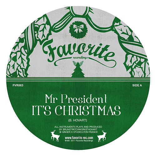 It's Christmas Time by Mr President