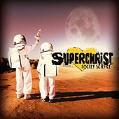 Play & Download Rocket Science (Deluxe Edition) by Superchrist | Napster