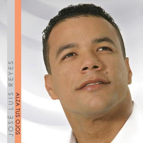 Play & Download Alza Tus Ojos by Jose Luis Reyes | Napster