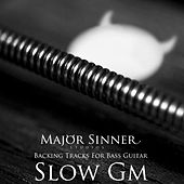 Play & Download Slow Gm Blues Bass Guitar Backing Track by Major Sinner | Napster