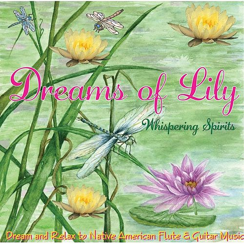 Play & Download Dreams of Lily by Martha Johnson | Napster