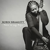 Play & Download This Is My Life by Robin Bramlett | Napster