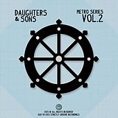 Play & Download Metro Series, Vol. 2 by Daughters | Napster